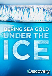 BERING SEA GOLD – UNDER THE ICE