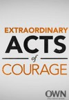 extraordinary-acts-of-courage2
